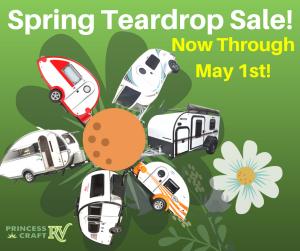 Spring Teardrop Trailer Sale at Princess Craft RV