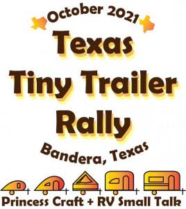 Texas Tiny Trailer Rally 2021 Fall